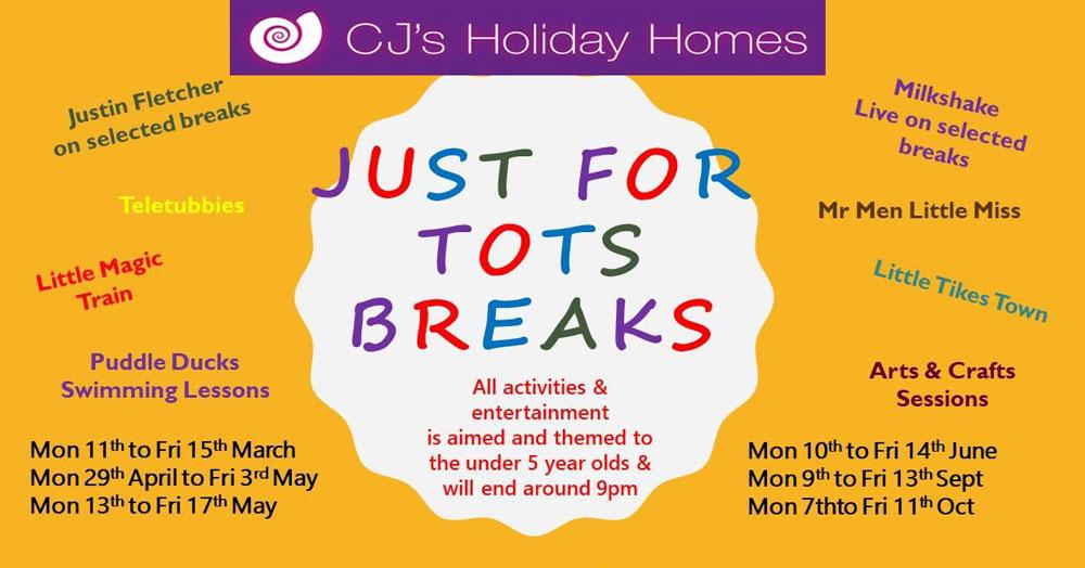 CJ's Holidays, Just for Tots breaks, Butlins